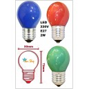 AMPOLLETA BOLA LED E27 COLOR 2W FORMATO MAYOR